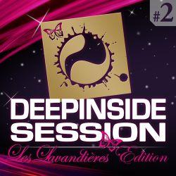 DEEPINSIDE SESSION TOUR @ LES LAVANDIERES (Live Part.2)