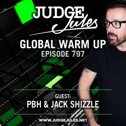 JUDGE JULES PRESENTS THE GLOBAL WARM UP EPISODE 797
