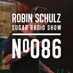 Robin Schulz   Sugar Radio 086