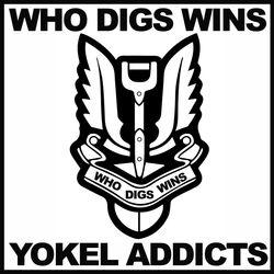 Who Digs Wins - Yokel Addicts/Para