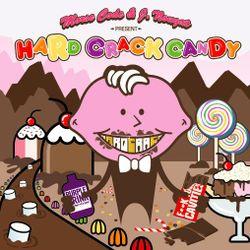 Hard Crack Candy (2006)
