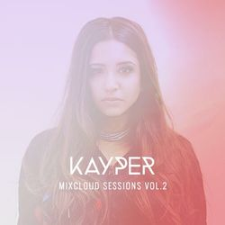 Kayper Mixcloud Sessions Vol. 2