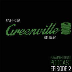 Flea Market Funk: Live From Greenville Studios Episode #2 11/03/14
