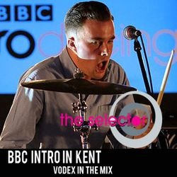 The Selector w/ Abbie McCarthy (BBC Introducing Kent) & Vodex
