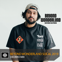 Deorro – Beyond Wonderland SoCal 2019 Mix