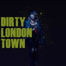 Dirty London Town Mix