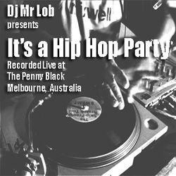 It's A Hip Hop Party (Live Mix)