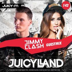 JuicyLand #142: Jimmy Clash guestmix