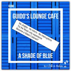 Guido's Lounge Cafe Broadcast 0390 A Shade Of Blue (Select)