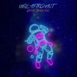 Ugly Astronaut - Cosmic Beach Inc.
