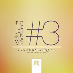 FRISSIONWAVE #3