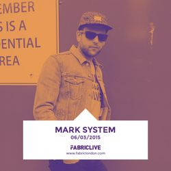Mark System - FABRICLIVE x Exit Records Mix (Mar 2015)