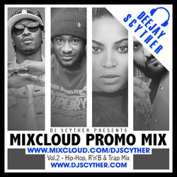 Mixcloud Promo Mix Vol 2 (Hip Hop, R'n'B & Trap) By @DJScyther