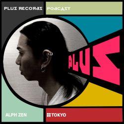 175: Alph Zen(Tokyo) onFramedFM DJ Mix Archive