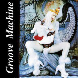 Groove Machine *114 - 2017-02-7