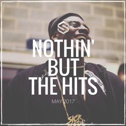 @DjStylusUK - Nothin' But The Hits - May 2017 (UK/US HipHop / R&B)
