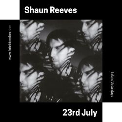 Shaun Reeves fabric x Visionquest Promo Mix (July 2016)