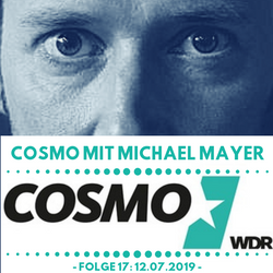COSMO Mit Michael Mayer (WDR)- Episode 17