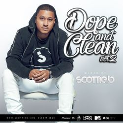Scottie B - Dope & Clean - Vol.2