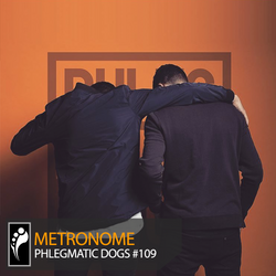 Metronome: Phlegmatic Dogs