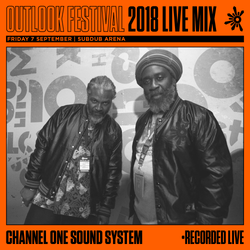 Channel One Sound System - Live at Outlook 2018