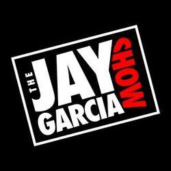The Jay Garcia Show on Dash Radio 24