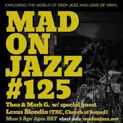 MADONJAZZ #125 | w/ Lexus Blondin