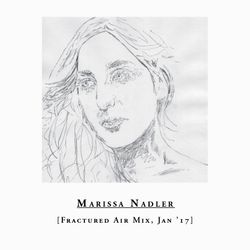 Marissa Nadler – Fractured Air Mix – January 2017
