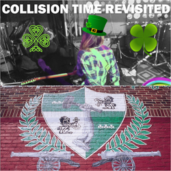 Collision Time Revisited 1605 - The St. Patrick's Day Special