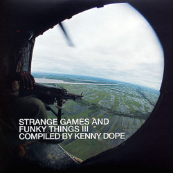 Strange Games & Funky Things Vol. III mixed Kenny Dope