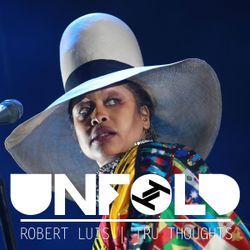 Tru Thoughts Presents Unfold 21.04.19 with Erykah Badu, Flowdan, Fixate