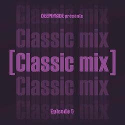 CLASSIC MIX Episode 05