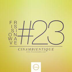 FRISSIONWAVE #23
