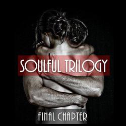 Soulful Trilogy : Final Chapter