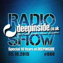 DEEPINSIDE RADIO SHOW 080 Special 10 years of DEEPINSIDE