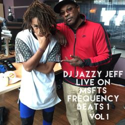 DJ Jazzy Jeff LIVE on MSFTS Frequency on Beats1