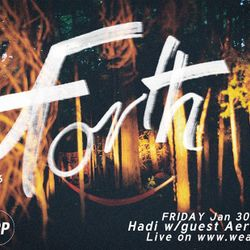 FORTH w guest AERODROMME - JANUARY 30TH 2015