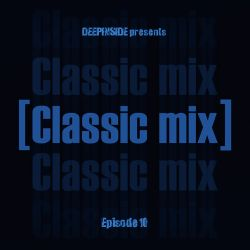 CLASSIC MIX Episode 10