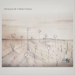 Midori Hirano // Mindcast.38