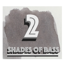 SHADES OF BASS 2!