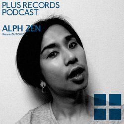 089: ALPH ZEN(Basara-Za, Tokyo) DJ Mix!