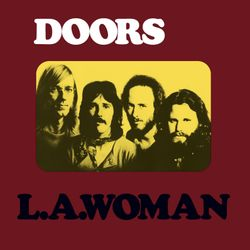 Classic Album Sundays Album of the Month: The Doors' 'L.A. Woman'