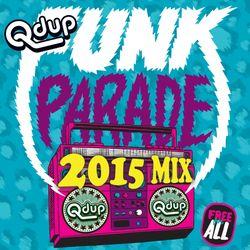 """Qdup presents """"Funk Parade 2015 Mix"""""""