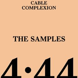 4:44 - The Samples (Mixed by DJ Cable & Complexion)