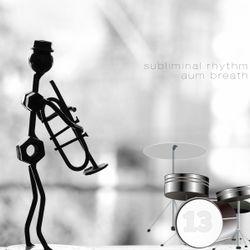 Jazzy instrumental Hip Hop Downtempo, Trip Hop : Subliminal Rhythm : Jazz Bistro Exploration 13