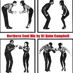 Northern Soul Mix by DJ QUIM CAMPBELL