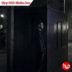 Hyp 093: Mella Dee