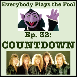 Everybody Plays the Fool, Ep. 32: Countdown