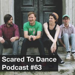 Scared To Dance Podcast #63