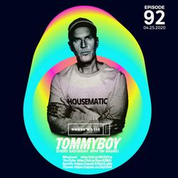 Tommyboy Housematic on Radio 1 (2020-04-25) R1HM92